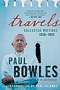 Travels Collected Writings 1950 1993