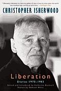 Liberation Diaries, Volume Three: 1970-1983