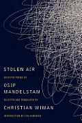 Stolen Air Selected Poems of Osip Mandelstam