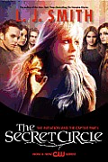 Secret Circle The Initiation & the Captive Part I TV Tie In Edition
