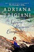 Supreme Macaroni Company A Novel
