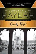 Gaudy Night: Lord Peter Wimsey 12
