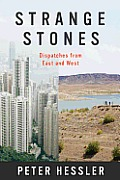 Strange Stones Dispatches from East & West