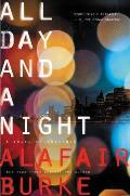 All Day & a Night A Novel of Suspense