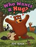 Who Wants a Hug