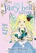 Fairy Bell Sisters 01 Sylva & the Fairy Ball