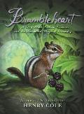 Brambleheart 01 A Story about Finding Treasure & the Unexpected Magic of Friendship