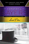 Lord Peter The Complete Lord Peter Wimsey Stories