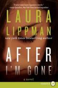 After I'm Gone: Large Print Edition