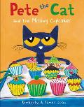 Pete the Cat & the Missing Cupcakes