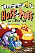 Huff & Puff & the New Train