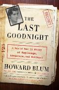 Last Goodnight A World War II Story of Espionage Adventure & Betrayal