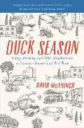 Duck Season Eating Drinking & Other Misadventures in Gascony Frances Last Best Place