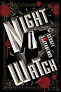 Night Watch Book One in the Night Watch Series