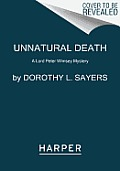 Unnatural Death A Lord Peter Wimsey Mystery