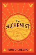 Alchemist 25th Anniversary Fable about Following Your Dream a