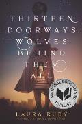 Thirteen Doorways Wolves Behind Them All