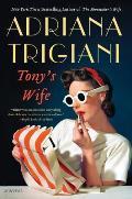 Tonys Wife A Novel