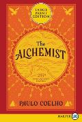 Alchemist 25th Anniversary Large Print A Fable about Following Your Dream