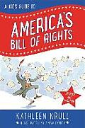 Kids Guide to Americas Bill of Rights Revised Edition