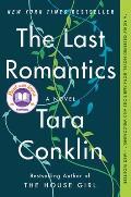 Last Romantics A Novel
