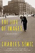 Life of Images Selected Prose