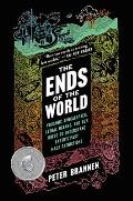 Ends of the World Volcanic Apocalypses Lethal Oceans & Our Quest to Understand Earths Past Mass Extinctions