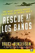 Rescue at Los Banos LP
