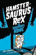 Hamstersaurus Rex 02 vs Squirrel Kong