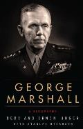 George Marshall A Biography