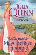 The Girl With the Make Believe Husband: A Bridgertons Prequel