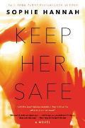 Keep Her Safe A Novel