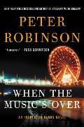When the Musics Over An Inspector Banks Novel