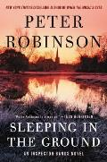 Sleeping in the Ground An Inspector Banks Novel