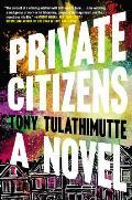 Private Citizens A Novel