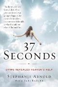 37 Seconds Dying Revealed Heavens Help A Mothers Journey