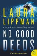 No Good Deeds: A Tess Monaghan Novel