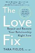 Love Fix Repair & Restore Your Relationship Right Now