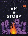 I Am a Story
