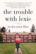 Trouble with Lexie A Novel