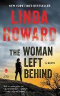 Woman Left Behind A Novel