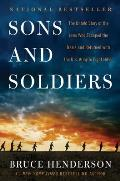 Sons & Soldiers The Untold Story of Jews Who Escaped the Nazis & Returned to Fight Hitler