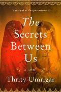 Secrets Between Us A Novel