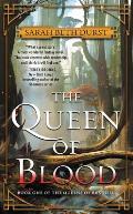 Queen of Blood Book One of the Queens of Renthia