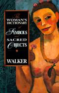 Womans Dictionary of Symbols & Sacred Objects