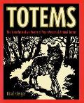 Totems The Transformative Power of Your Personal Animal Totem