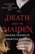 Death & the Maiden