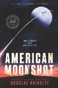 American Moonshot Young Readers Edition John F Kennedy & the Great Space Race