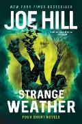 Strange Weather Four Short Novels