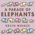 A Parade of Elephants Board Book